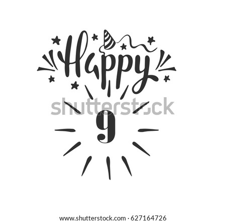 Happy 9th Birthday Lettering Hand Drawn Stock Vector Royalty Free