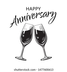 Happy Anniversary card. Text and two sparkling glasses of wine or champagne  in vintage engraving style. Retro vector illustration isolated on white background.