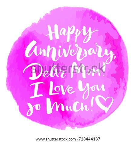 Happy Anniversary Dear Mom Love You Stock Vector Royalty Free