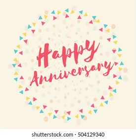 Happy Anniversary. Greeting card. Hand lettering.