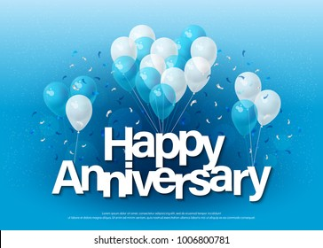 happy anniversary greeting card lettering template with balloon and confetti. Design for invitation card, banner, web, header and flyer. vector illustrator