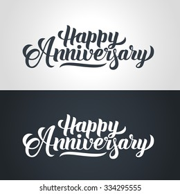Happy Anniversary hand lettering. Handmade calligraphy vector illustration