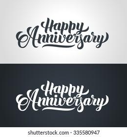 Happy Anniversary hand lettering. Handmade calligraphy vector illustration