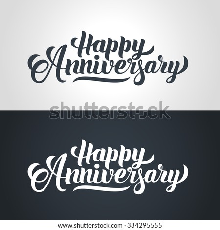 happy anniversary hand lettering handmade calligraphy vector illustration