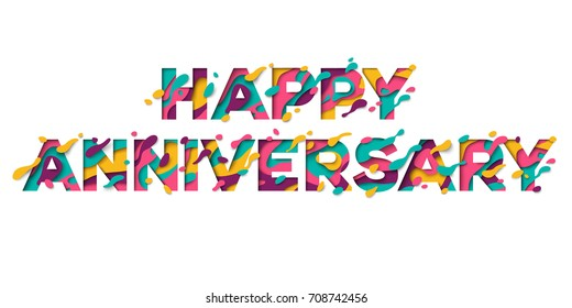 Happy anniversary sign with abstract paper cut shapes isolated on white background. Vector illustration. Typographic design, greeting card concept