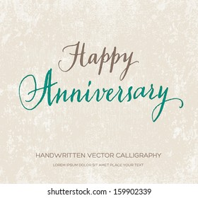 Happy anniversary vector greeting card / poster. Original handwritten calligraphy over old beige grungy weathered paper background.