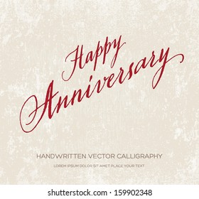 Happy anniversary vector greeting card / poster. Original handwritten calligraphy over old beige grungy weathered paper background. Red ink