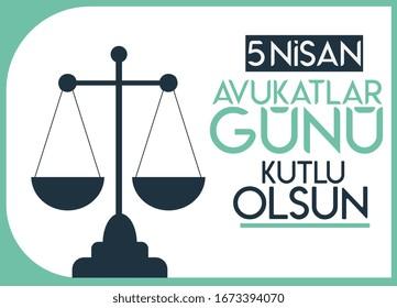 Happy April 5 lawyers day Türkish : 5 nisan avukatlar günü kutlu olsun