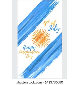 Happy Argentina independence day 9th of July. Argentine flag with paint brush strokes. National patriotic and political holiday poster vector illustration.