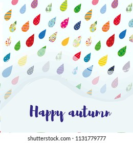 Happy autumn sale card with colorful rain drops and copy space. Vector graphic illustration