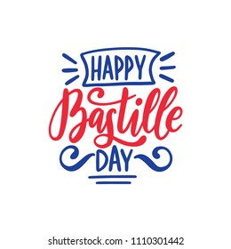 Happy Bastille Day calligraphy design. Vector illustration in color of French National flag. 14th July concept for greeting card, festive poster etc.