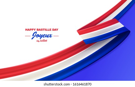 Happy Bastille Day, Joyeux 14 Juillet. 14th july, French national day, bent waving ribbon in colors of the French national flag. Celebration background.