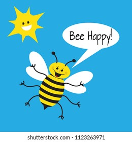 Happy Bee flying with a blue sky and smiling sun with a callout saying Bee Happy!