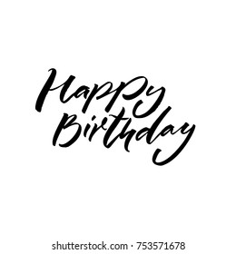 Happy Birtday. Black text on white background. Handwritten calligraphy inscription for greeting cards