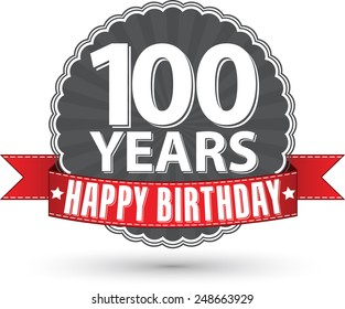 Happy birthday 100 years retro label with red ribbon, vector illustration