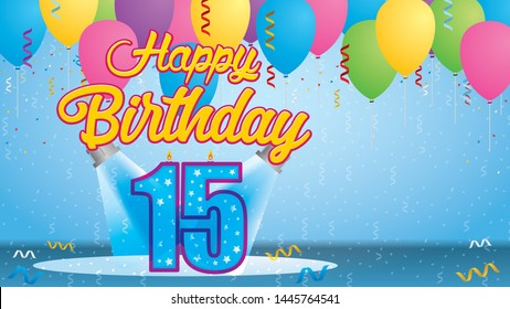 Happy Birthday 15 Greeting card. Blue candle lit in the form of a number being lit by two reflectors in a room with balloons floating with streamers and confetti falling to the floor. Vector image