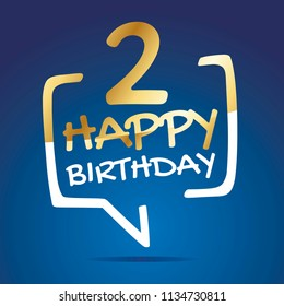 Happy birthday 2 years gold white blue speech icon