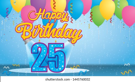 Happy Birthday 25 Greeting card. Blue candle lit in the form of a number being lit by two reflectors in a room with balloons floating with streamers and confetti falling to the floor. Vector image