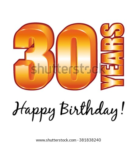 Happy Birthday 30 Years Old Vector Greeting Card