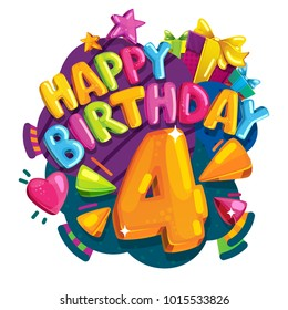 Happy birthday 4 years. Colorful festive illustration for celebratory party and decoration