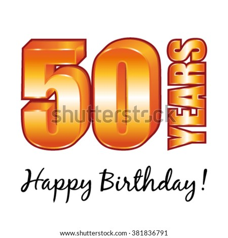 Happy Birthday 50 Years Old Vector Greeting Card