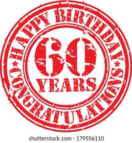 Happy birthday 60 years grunge rubber stamp, vector illustration