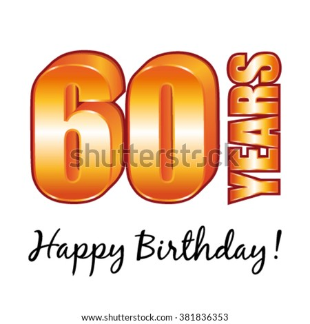 Happy Birthday 60 Years Old Vector Greeting Card