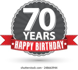 Happy birthday 70 years retro label with red ribbon, vector illustration