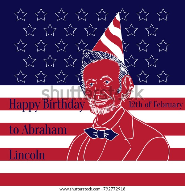 Happy Birthday to Abraham  Lincoln12th of February - postcard or poster