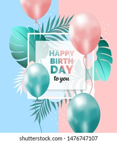 Happy birthday abstract design pink and blue frame tropical leaves balloons