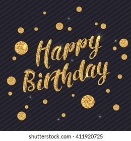 Happy Birthday background with gold text. Vector illustration.