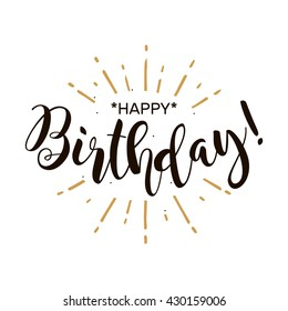 Happy Birthday. Beautiful greeting card poster with calligraphy black text Word gold fireworks. Hand drawn design elements. Handwritten modern brush lettering on a white background isolated vector