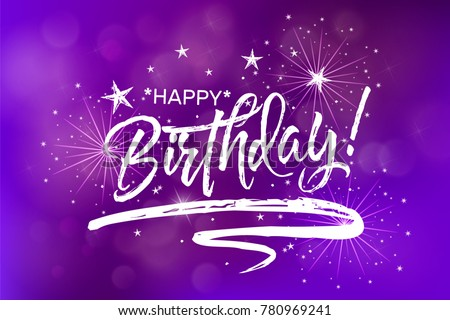 Happy birthday beautiful greeting card poster stock vector royalty beautiful greeting card poster calligraphy blue fireworks glowing fire blurred purple background white m4hsunfo