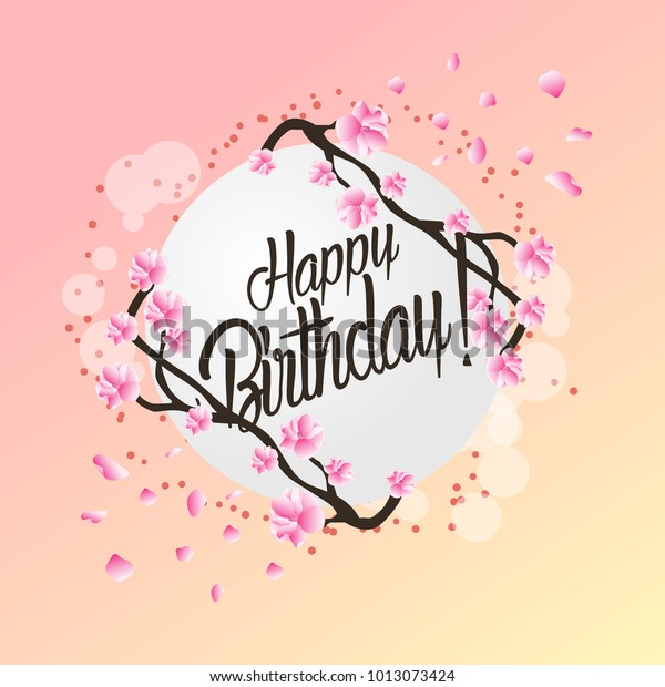 Happy birthday, beautiful greeting card with flower background
