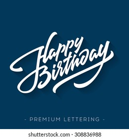 Happy Birthday Brush Script Style Hand lettering. Retro Vintage Custom Typographic Composition . Original Hand Crafted Design. Calligraphic Phrase. Original Drawn Vector Illustration.