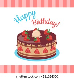 Happy Birthday cake with strawberries isolated. Cake with chocolate. Birthday or wedding cake , dessert cookies, strawberry and kiss, food sweet pie with cream and fruit vector illustration