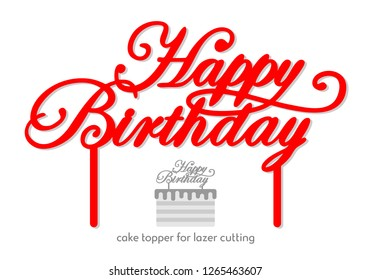 Happy Birthday Cake Topper Decor Vector Design Calligraphy Pattern Handwritten Perfect For