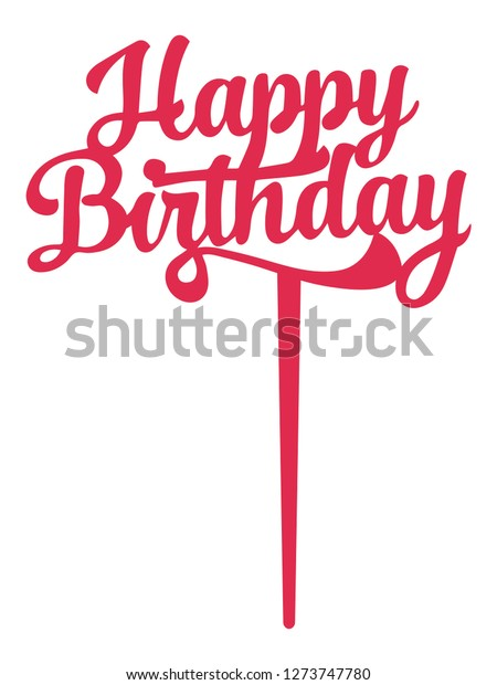 Peachy Happy Birthday Cake Topper File Ready Stockvector Rechtenvrij Funny Birthday Cards Online Alyptdamsfinfo