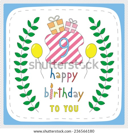 Happy Birthday Card With 9th And For 9 Years Anniversary Celebration