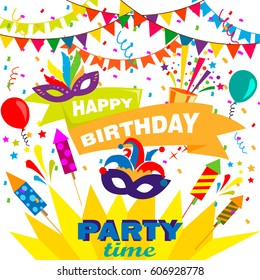 Happy birthday card or banner design. Bright carnival mask, ballon . Flag garlands and confetti. Symbols of party time.