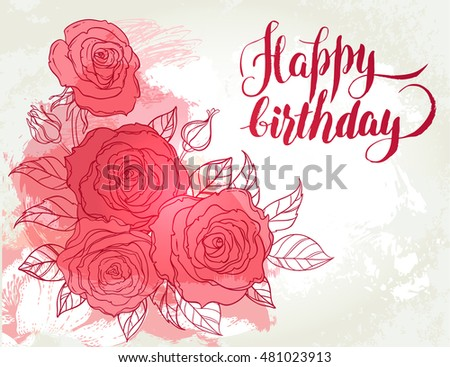 Happy Birthday Card Beautiful Roses Bouquet Stock Vector Royalty