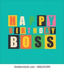 Happy birthday card. Happy birthday boss. vector illustration
