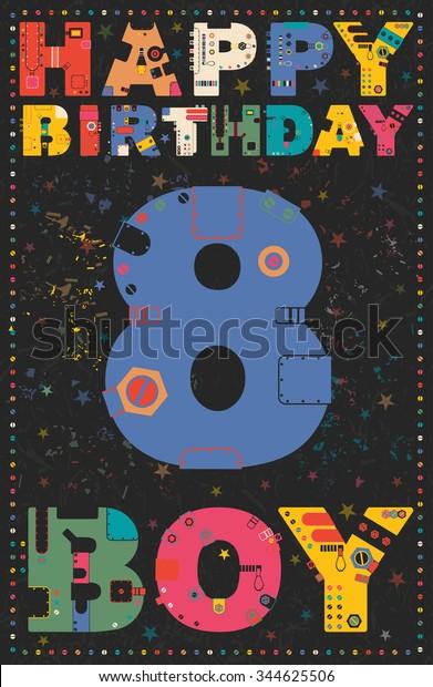 Happy birthday card. Happy birthday boy 8 years. Gift card. Vector illustration