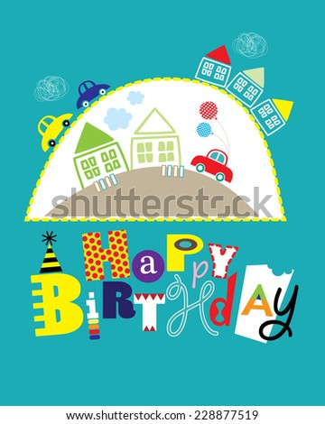Happy Birthday Card With Cars And Houses For Boys Editable Vector Illustration