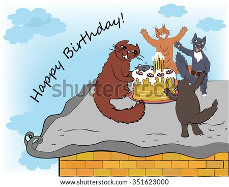 Happy Birthday Card With Cats And Cake Friends On The Roof