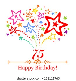 Happy birthday card. Celebration background with number seventy five, firework and place for your text. Vector illustration