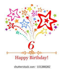 Happy birthday card. Celebration background with number six, firework and place for your text. Vector illustration