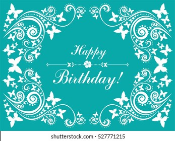 Happy birthday card. Celebration background with flowers, butterfly and place for your text. Flower frame. Vector illustration