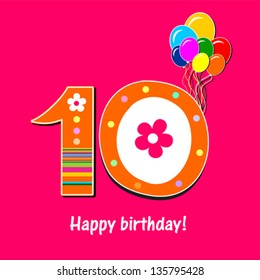 Happy birthday card. Celebration pink background with number ten, balloon and place for your text. Vector illustration