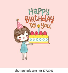 Happy birthday card. Cute girl holding a large cake with text happy birthday to you. Flat design. Vector illustration.